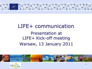 LIFE+ communication