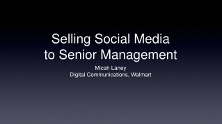 Selling Social Media  to Senior Management