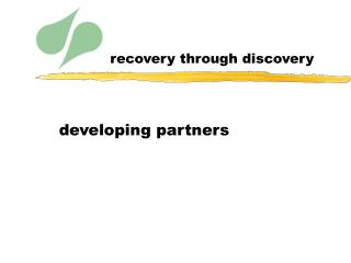 recovery through discovery