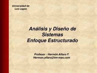 Profesor : Hermón Alfaro F.  Hermon.alfaro@tm-mas