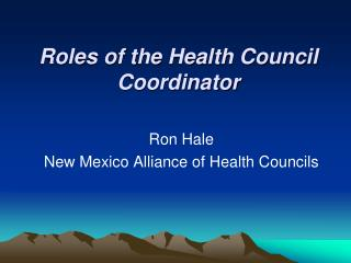 Roles of the Health Council Coordinator