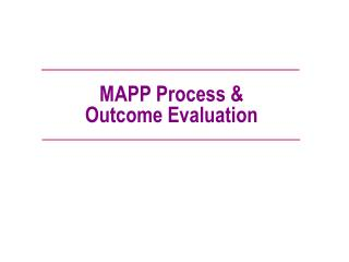 MAPP Process & Outcome Evaluation