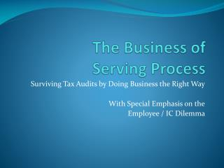 The Business of Serving Process