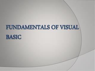 Fundamentals of visual basic
