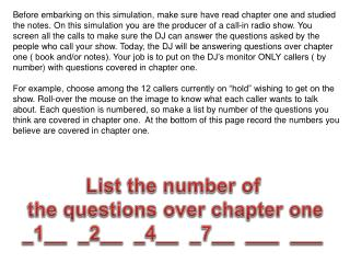 List the number of  the questions over chapter one _1__  _2__  _4 __  _7__   ___   ___