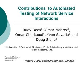 Contributions  to Automated Testing of Network Service Interactions