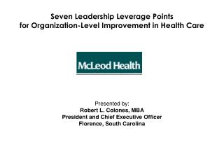 Seven Leadership Leverage Points  for Organization-Level Improvement in Health Care