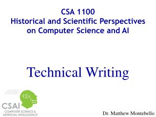 CSA 1100 Historical and Scientific Perspectives on Computer Science and AI Technical Writing