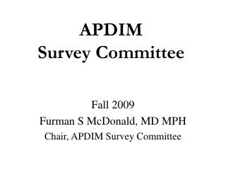 APDIM  Survey Committee