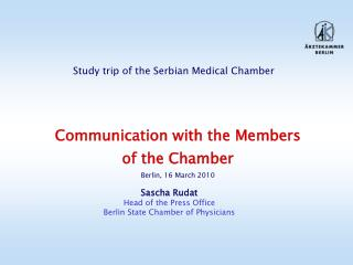 Sascha Rudat Head of the Press Office Berlin State Chamber of Physicians