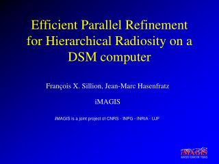 Efficient Parallel Refinement for Hierarchical Radiosity on a DSM computer