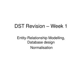 DST Revision – Week 1