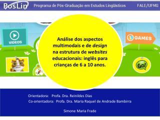 Orientadora:    Profa . Dra.  Reinildes  Dias
