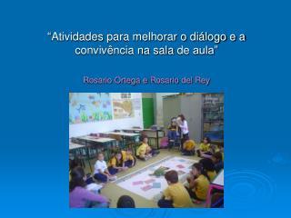 """"""" Atividades para melhorar o diálogo e a convivência na sala  de  aula"""""""