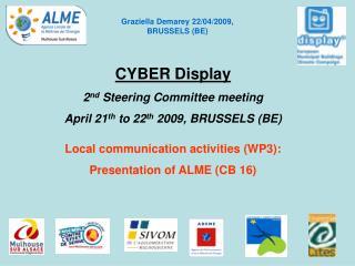 Graziella Demarey 22/04/2009, BRUSSELS (BE)