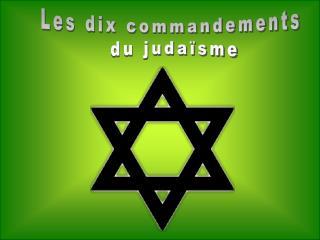 Les dix commandements  du judaïsme