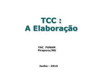 TCC : A Elaboração