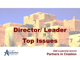 Director/ Leader Top Issues