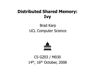Distributed Shared Memory: Ivy