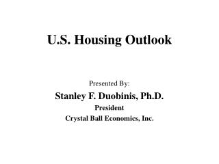 U.S. Housing Outlook