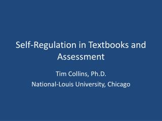 Self-Regulation in Textbooks and Assessment