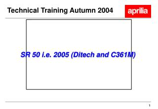 Technical Training Autumn 2004