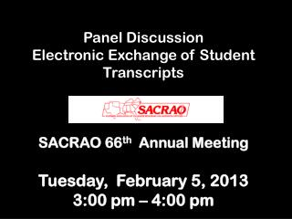 Panel Discussion Electronic Exchange of Student Transcripts (Session T 4.8)