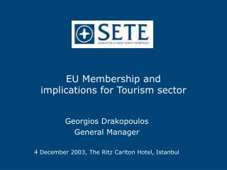 EU Membership and  implications for Tourism sector