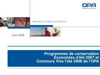 Programmes de conservation Économies d'été 2007 et Concours Vive l'été 2008 de l'OPA