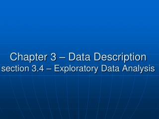 Chapter 3 � Data Description section 3.4 � Exploratory Data Analysis