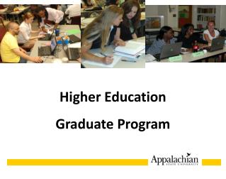 Higher Education  Graduate Program