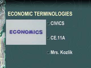 ECONOMIC TERMINOLOGIES