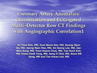 The four main coronary arteries evaluated at CT