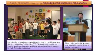 CHURCH OF THE WEEK -  Please  pray for  The  Church of the sent For Life  Proclamation
