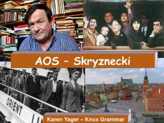 AOS – Skryznecki
