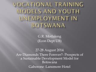 Vocational Training Models and Youth Unemployment in Botswana