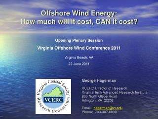 Offshore Wind Energy: How much will it cost, CAN it cost?