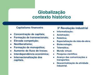 Globalização  contexto histórico