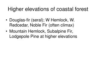 Higher elevations of coastal forest