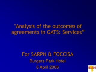 """"""" Analysis of the outcomes of agreements in GATS: Services"""""""