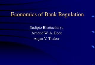 Economics of Bank Regulation