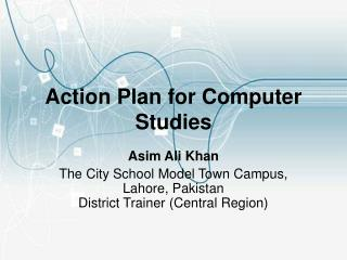 Action Plan for Computer Studies