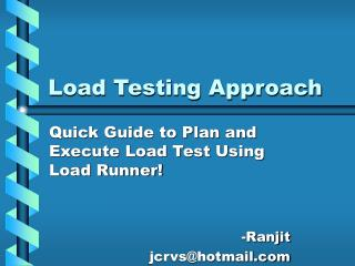 Load Testing Approach