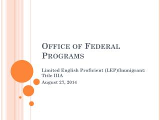 Office of Federal Programs