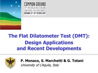 The Flat Dilatometer Test DMT: Design Applications and Recent Developments