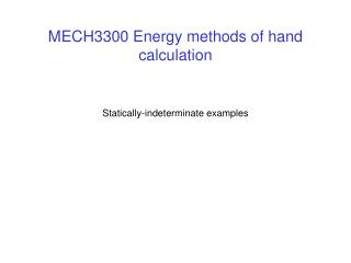 MECH3300 Energy methods of hand calculation