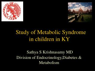 Study of Metabolic Syndrome in children in KY
