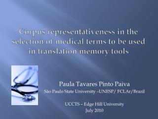 Corpus representativeness in the selection of medical terms to be used in translation memory tools