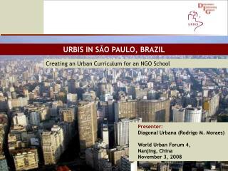 URBIS IN SÃO PAULO, BRAZIL