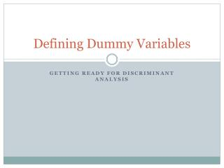 Defining Dummy Variables